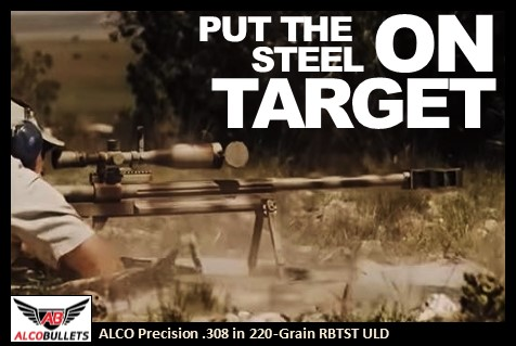 Putting ALCO Steel Precision Bullets On Target - .308 220-grain Rebated Boat Tail Steel Tip Ultra Low Drag